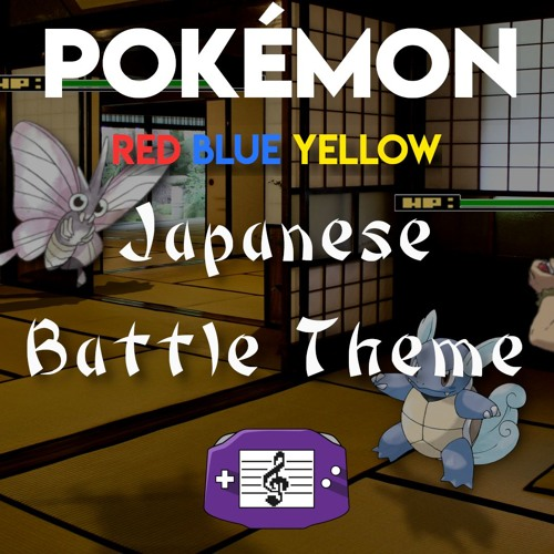 Pokémon - RBY - Traditional Japanese Battle Theme