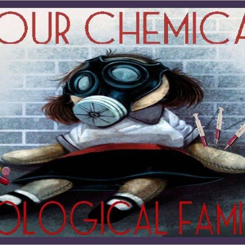 'YOUR CHEMICAL BIOLOGICAL FAMILY W/ ASHLEY EVERLY'   – February 12, 2019