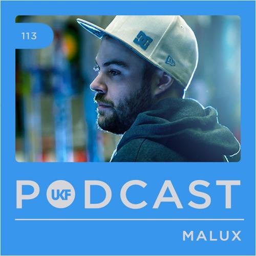 UKF Podcast #113 - Malux