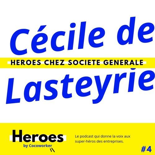Engagement et Agilité avec Cécile de Lasteyrie - Heroes by Cocoworker #4