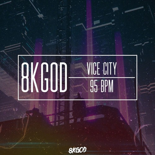 www 8KGOD com - Vice City [80s Beat/Rnb Instrumental/Synthwave Beat