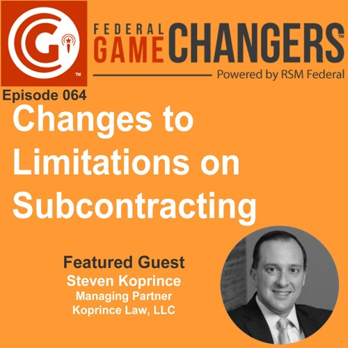 Ep 064 - Changes To Limitations On Subcontracting