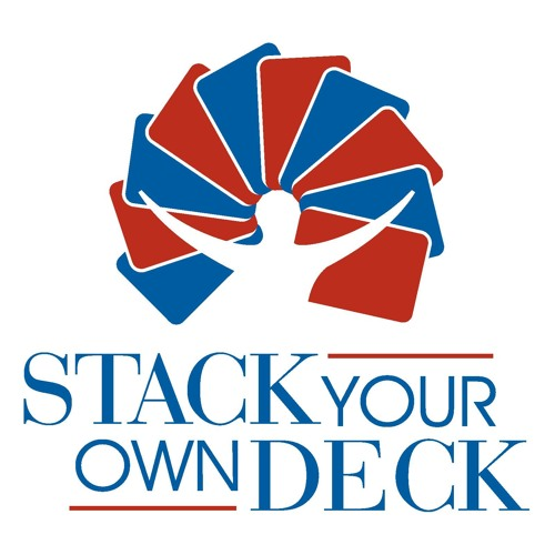 Stack Your Own Deck Episode 1