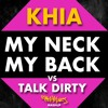My Neck My Back vs Talk Dirty (AAsH Money Mash)