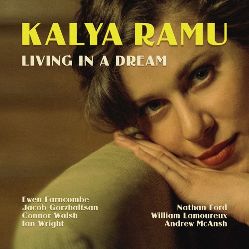 Living in a Dream by Kalya Ramu