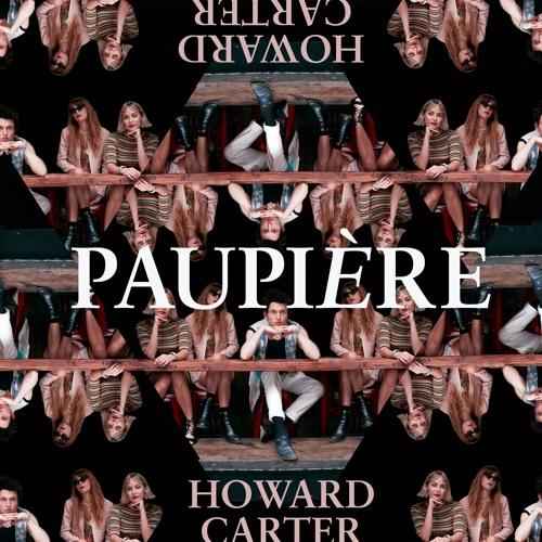 Paupière - Howard Carter