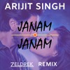 Arijit Singh - Janam Janam (Zeldrek Bootleg) (Extended Mix)