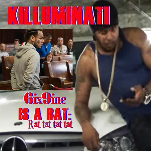 69 IS A RAT BY KILLUMINATI ft TEKASHI 6IX9INE by 6IXKING