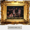 Extended Family VOL. 1 (Hosted by i3arocka)