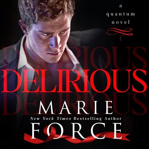 Delirious, Quantum Series Book 6 (audio sample)
