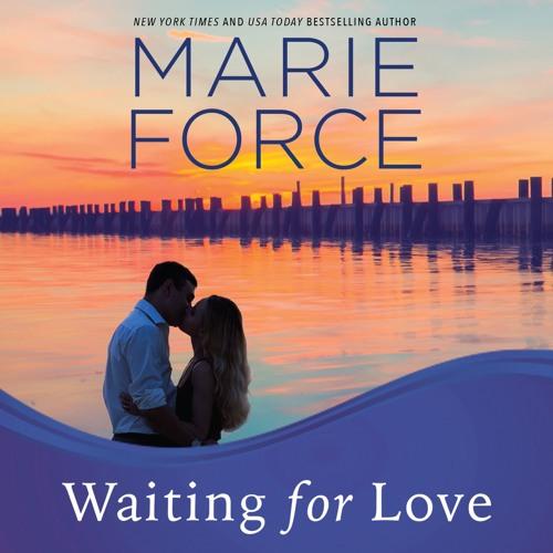 Waiting For Love, Gansett Island Series Book 8 (Audio Sample)