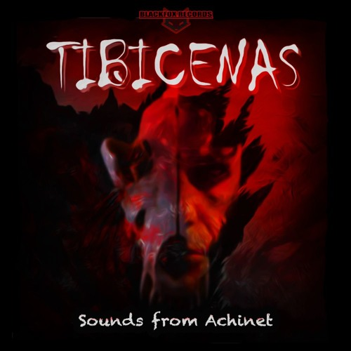Tibicenas - Sounds From Achinet 2019 [EP]