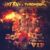 Riot Ten X Throwdown (Ft. Bok nero) - Act A Fool (THROWDOWN VIP)