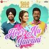Heer Nu Jawani (Kala Shah Kala)New Punjabi Song 2019