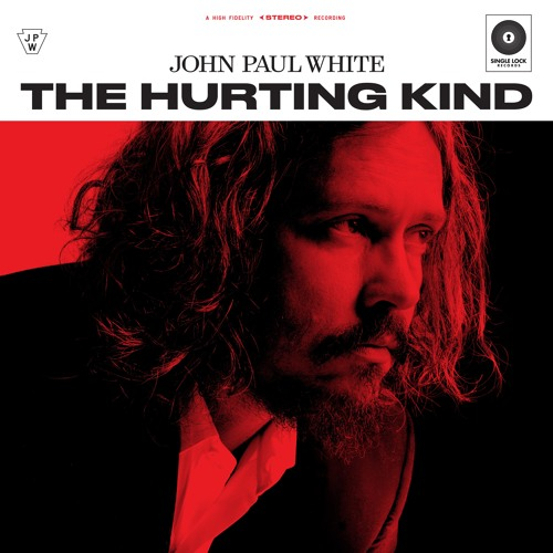 """John Paul White - """"I Wish I Could Write You A Song"""""""