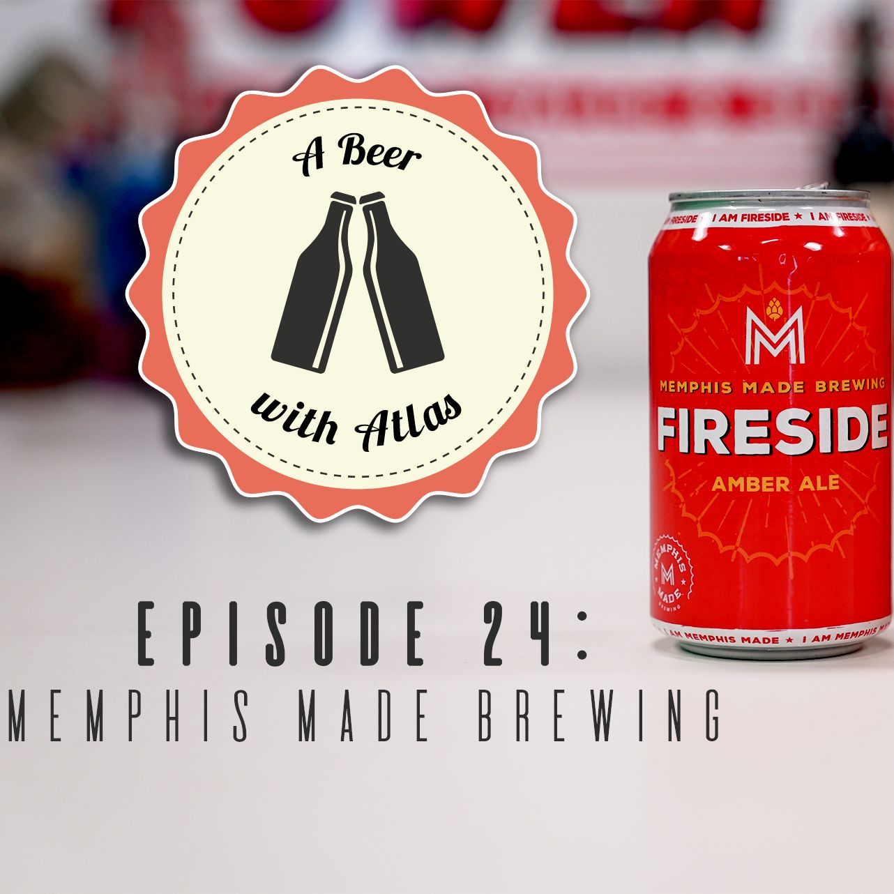 A Beer With Atlas #24 - Memphis Made Brewing