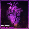 Heart Set On Fire (FREE DOWNLOAD)