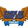 This Is What's Up - The Podcast For People Who Don't Like Podcasts - Episode 5 - Snow Day