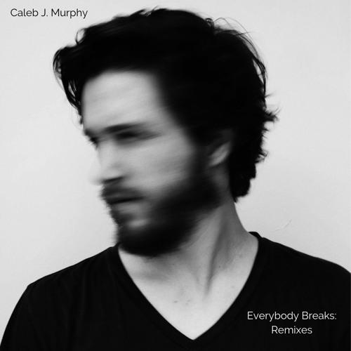 Everybody Breaks (Jeff Miller Remix)