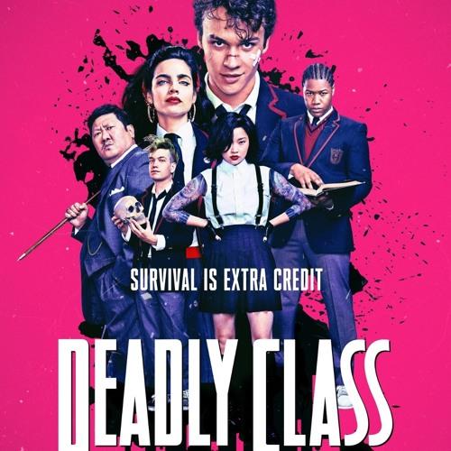 Deadly Class Mixtape Season 1