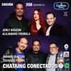350 CONECTADOS Jenly Bouzon, Alejandro Tremola, Manuel Bastos, y Eduardo Pardo