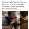 She left on valentines day