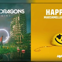 Happy Liar - Mashup Of Imagine Dragons & Marshmello