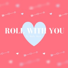Roll With You Ft Molly Mack