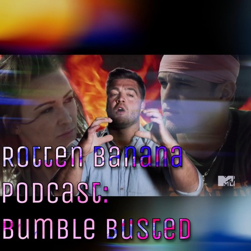 Rotten Banana Podcast: Bumble Busted (War of the Worlds)