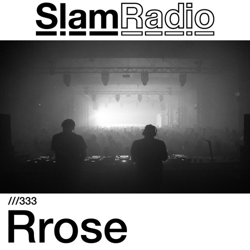 #SlamRadio - 333 - Rrose(DJ set) at Cocoliche, Buenos Aires
