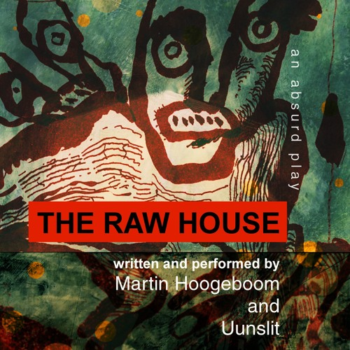 """The Raw House - section 2: mesmerized"" (Martin Hoogeboom/Uunslit)"