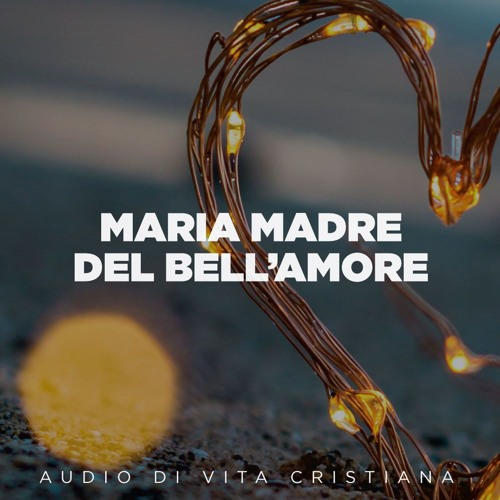 Maria Madre del bell'Amore