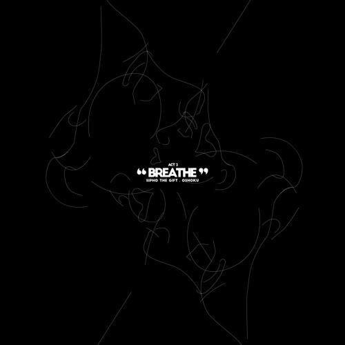 ACT 2 - BREATHE