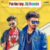 Parindey||Sumit Gowsami|| Dj Remix Mp3 Song Downlod