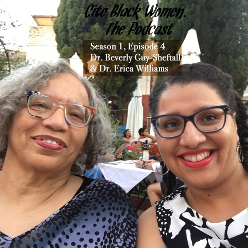 "Season 1, Episode 4: ""Loving Black Women's Work""- Drs. Beverly Guy-Sheftall and Erica Williams"