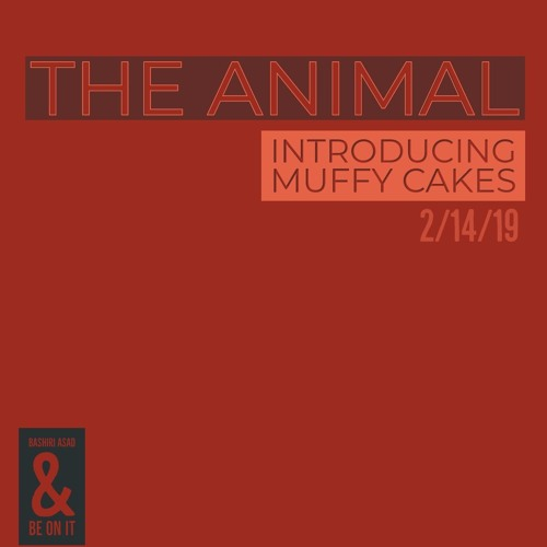 THE ANIMAL feat. Muffy Cakes  *Single Version*