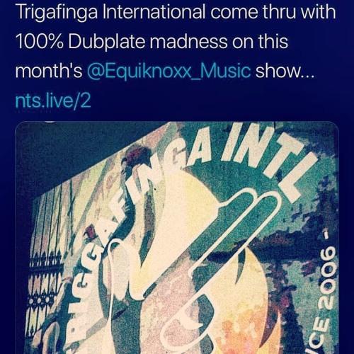 NTS Radio - Equiknoxx W Trigafinga International 24th