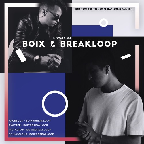 Welcome to the Mixtape's with Boix & Breakloop #004 (Deep House Edition)