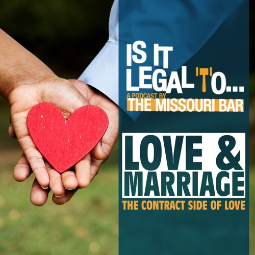 Is it Legal to...Love and Marriage