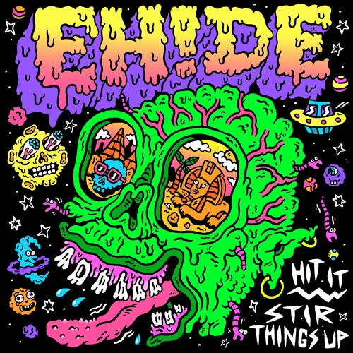 EHIDE - Hit It / Stir Things Up (EP) 2019