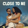 Download Kes feat. Shenseea - Close To Me Mp3
