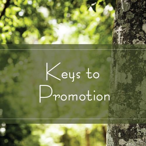 Keys to Promotion