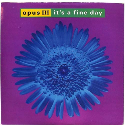 Opus III - It's A Fine Day (Destia Rework) [Preview]
