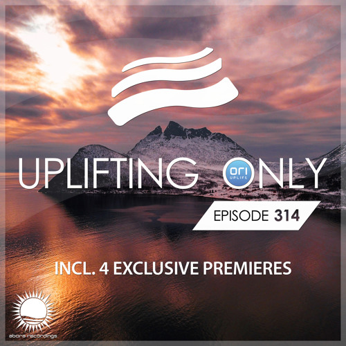 Uplifting Only 314 (Feb 14, 2019) [All Instrumental]