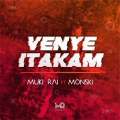 Venye Itakam (feat. Monski)