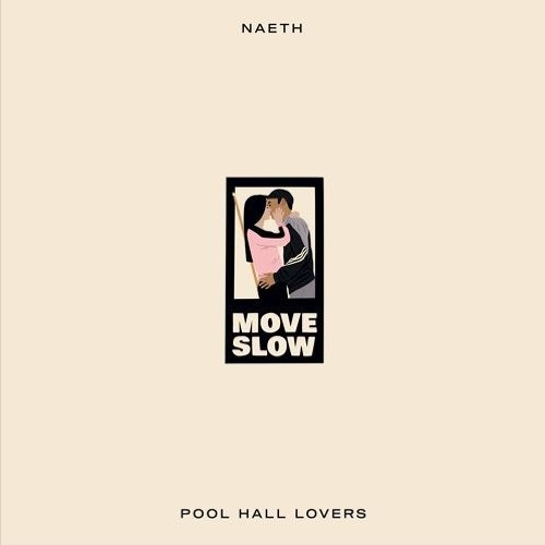 Four Four Premiere: Naeth - Pool Hall Lovers