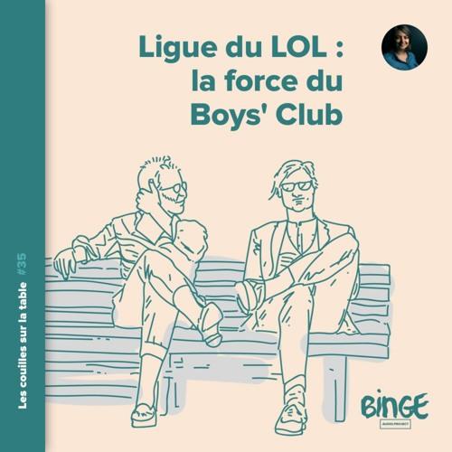 La Ligue du LOL : la force du Boys' Club