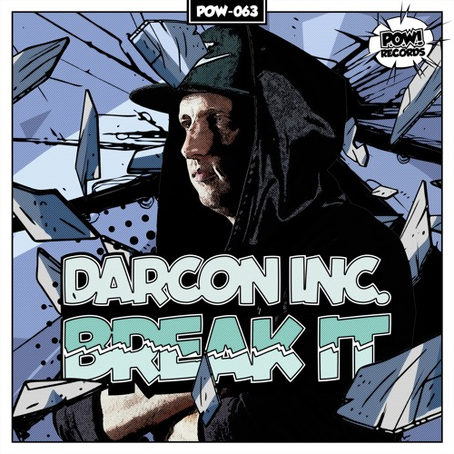 Darcon Inc. - Break It (Official Preview) [OUT NOW]
