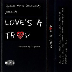 Valentine's Tape - Love's A Trap (RYAN CELSIUS VIDEO)