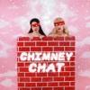 Chimney Chat